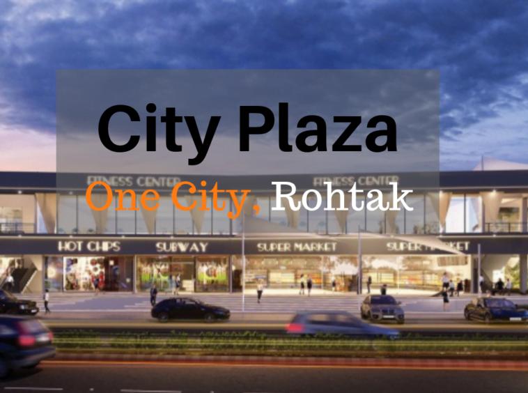 City Plaza, Rohtak