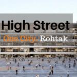HIGH STREET, ROHTAK